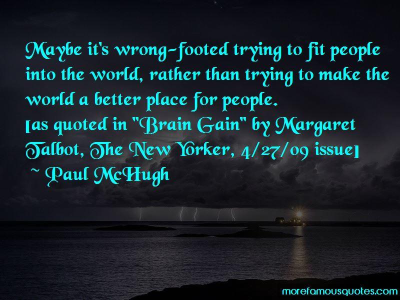 Paul McHugh Quotes