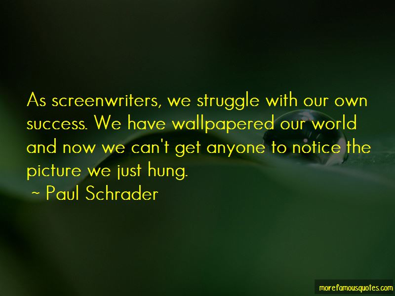 Paul Schrader Quotes Pictures 2