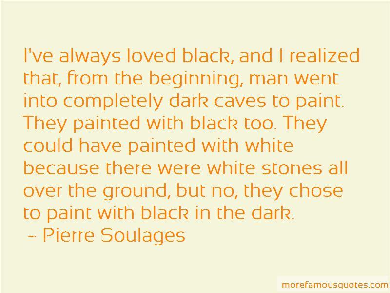 Pierre Soulages Quotes