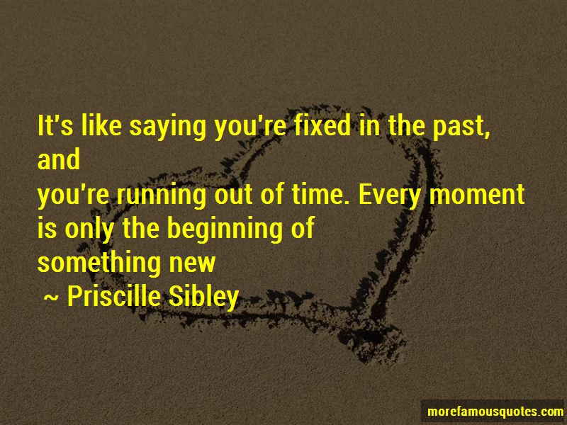 Priscille Sibley Quotes