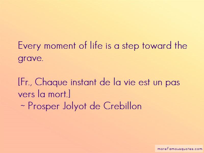Prosper Jolyot De Crebillon Quotes Pictures 2