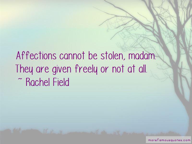 Rachel Field Quotes Pictures 3