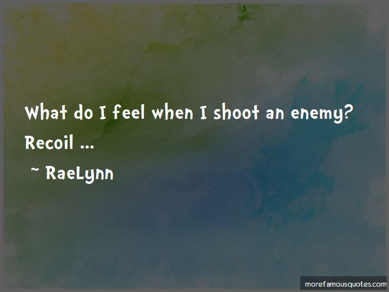 RaeLynn Quotes
