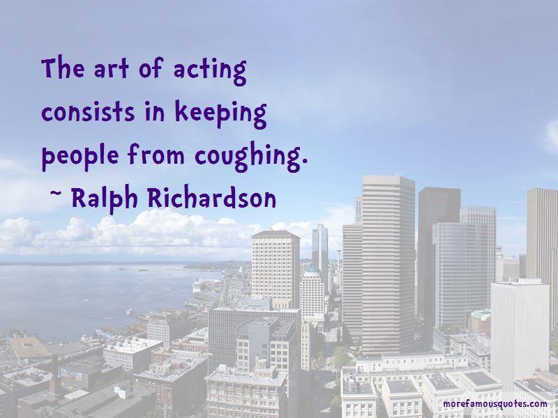 Ralph Richardson Quotes Pictures 2