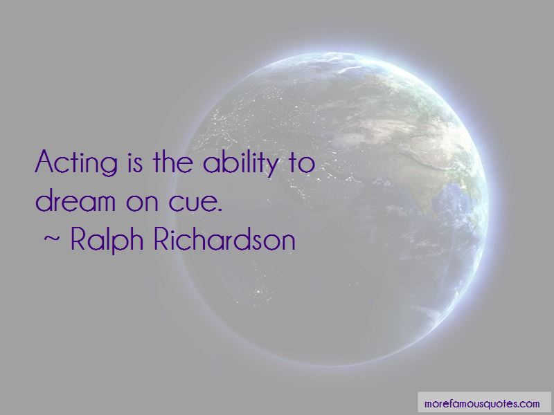 Ralph Richardson Quotes Pictures 4