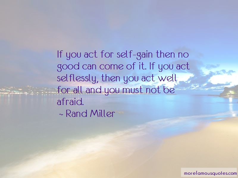 Rand Miller Quotes
