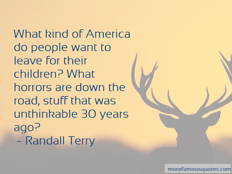 Randall Terry Quotes Pictures 3