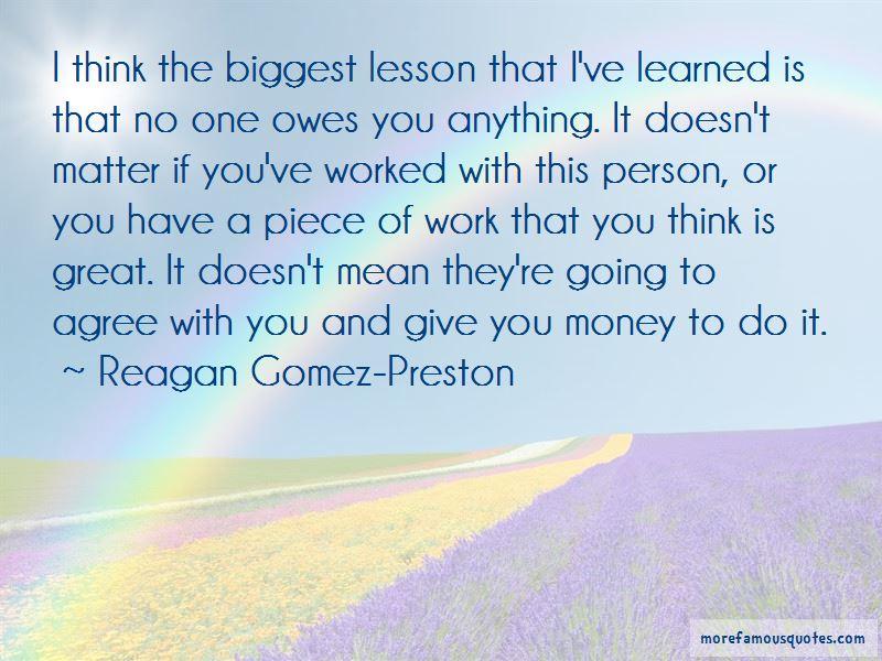 Reagan Gomez-Preston Quotes