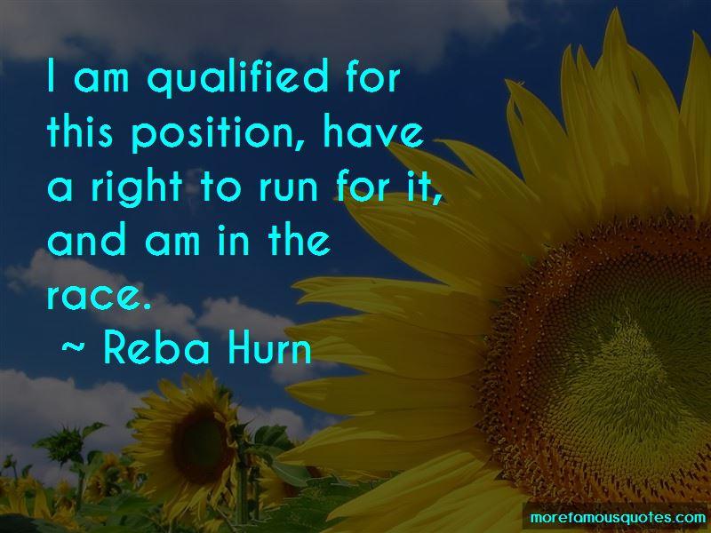 Reba Hurn Quotes