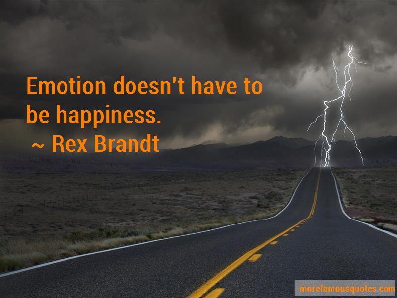 Rex Brandt Quotes Pictures 2