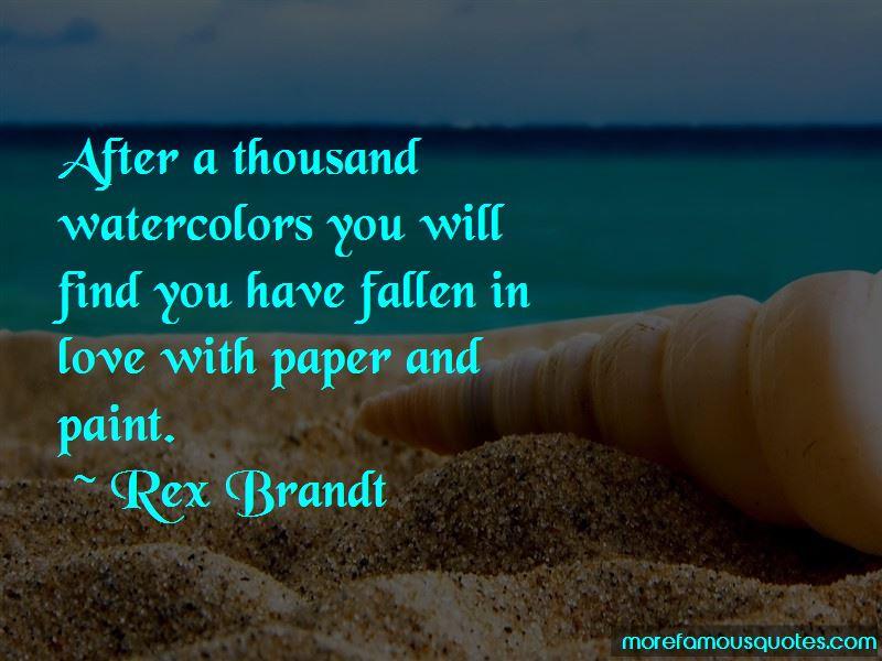 Rex Brandt Quotes Pictures 3
