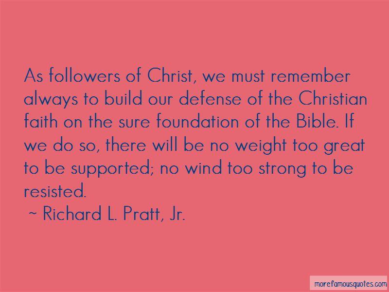 Richard L. Pratt, Jr. Quotes Pictures 2