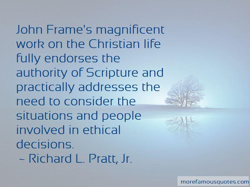 Richard L. Pratt, Jr. Quotes