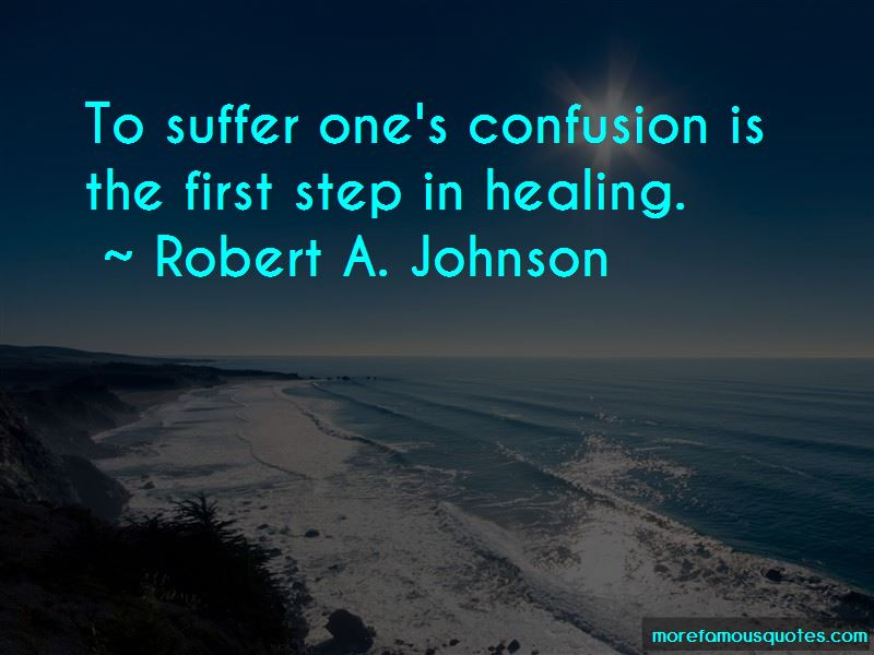 Robert A. Johnson Quotes Pictures 3