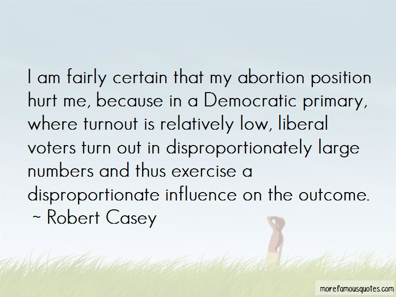 Robert Casey Quotes Pictures 2