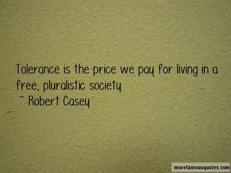 Robert Casey Quotes