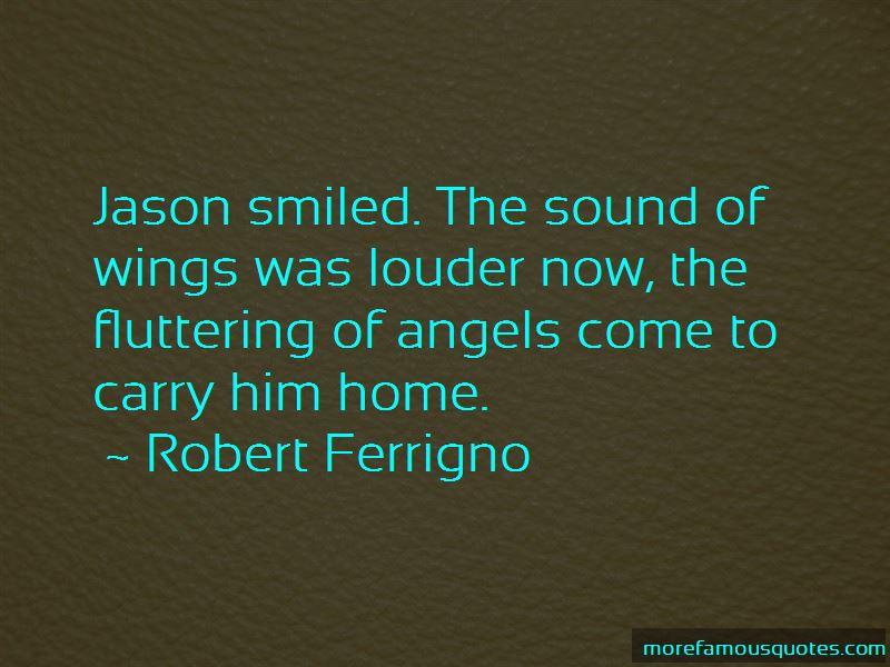 Robert Ferrigno Quotes Pictures 2