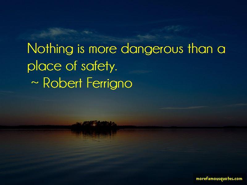 Robert Ferrigno Quotes Pictures 4