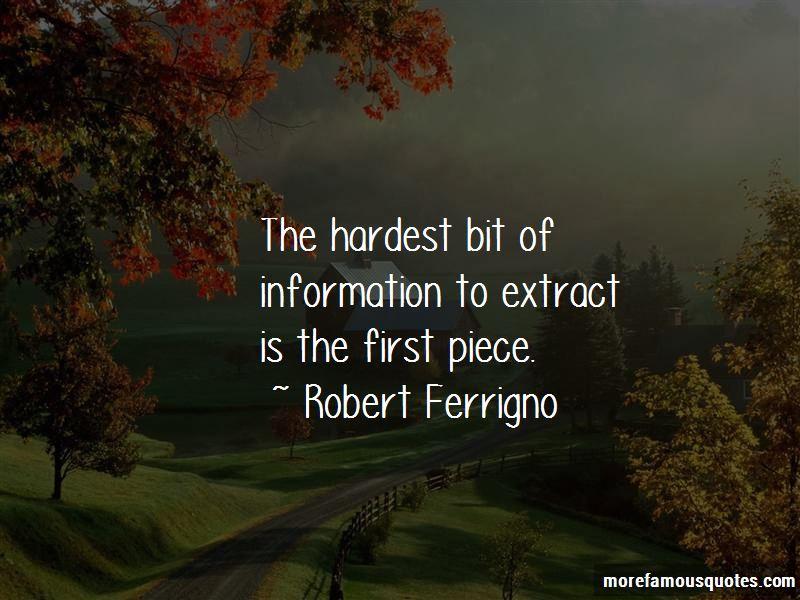 Robert Ferrigno Quotes