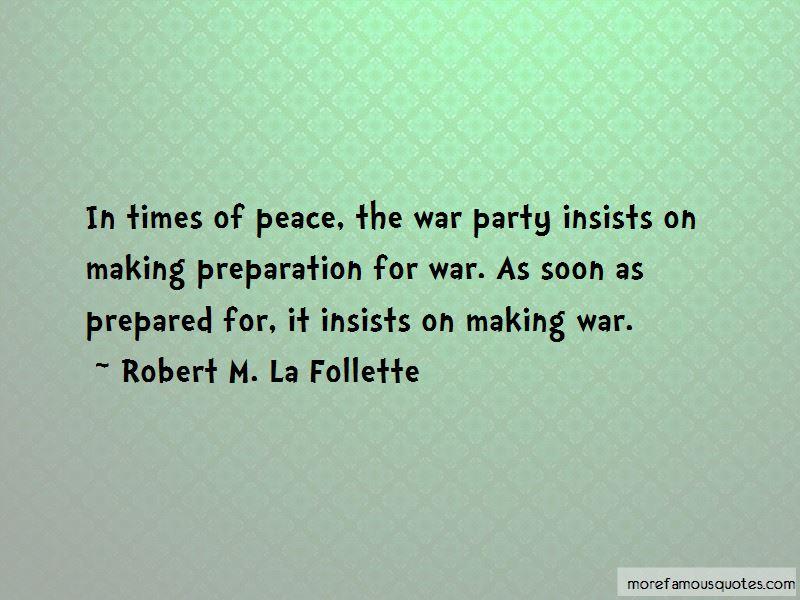 Robert M. La Follette Quotes
