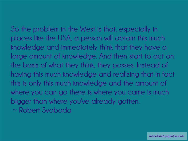 Robert Svoboda Quotes Pictures 3