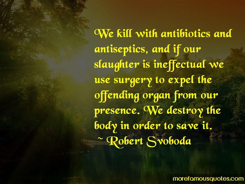 Robert Svoboda Quotes Pictures 4