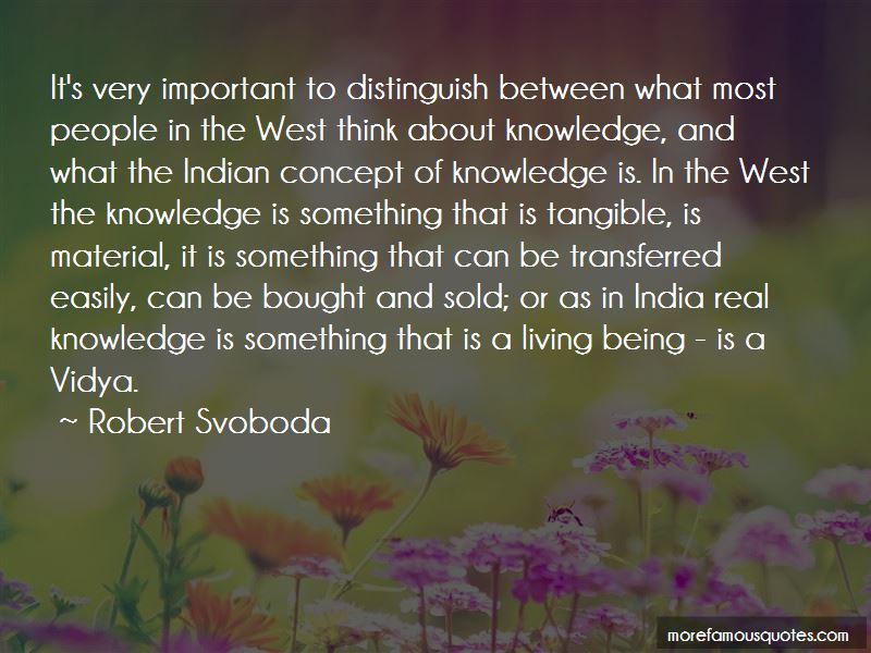Robert Svoboda Quotes