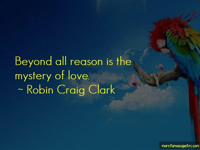 Robin Craig Clark Quotes Pictures 2