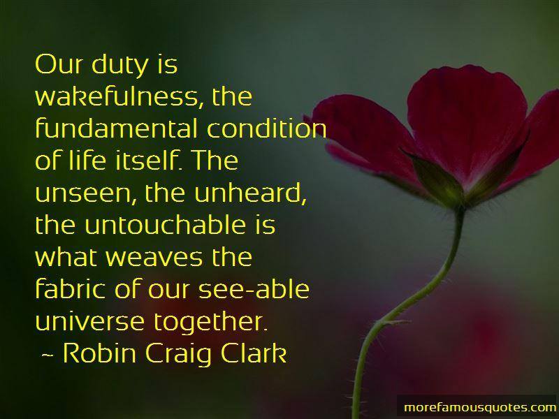 Robin Craig Clark Quotes Pictures 3