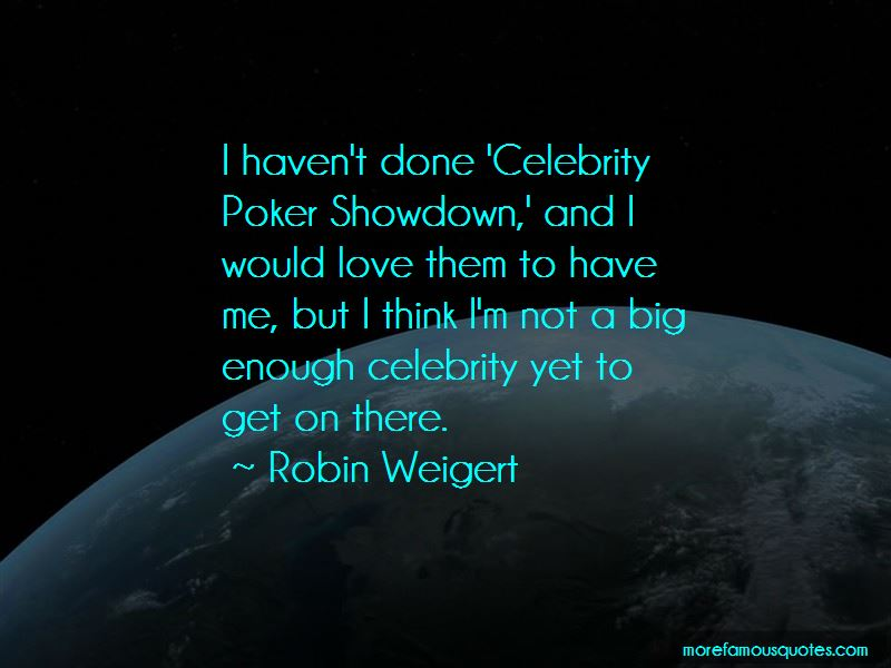 Robin Weigert Quotes Pictures 3