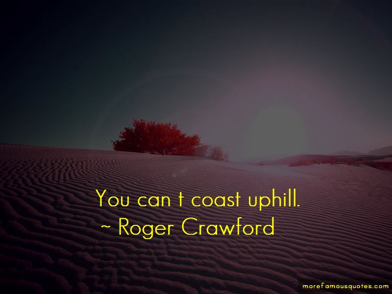 Roger Crawford Quotes