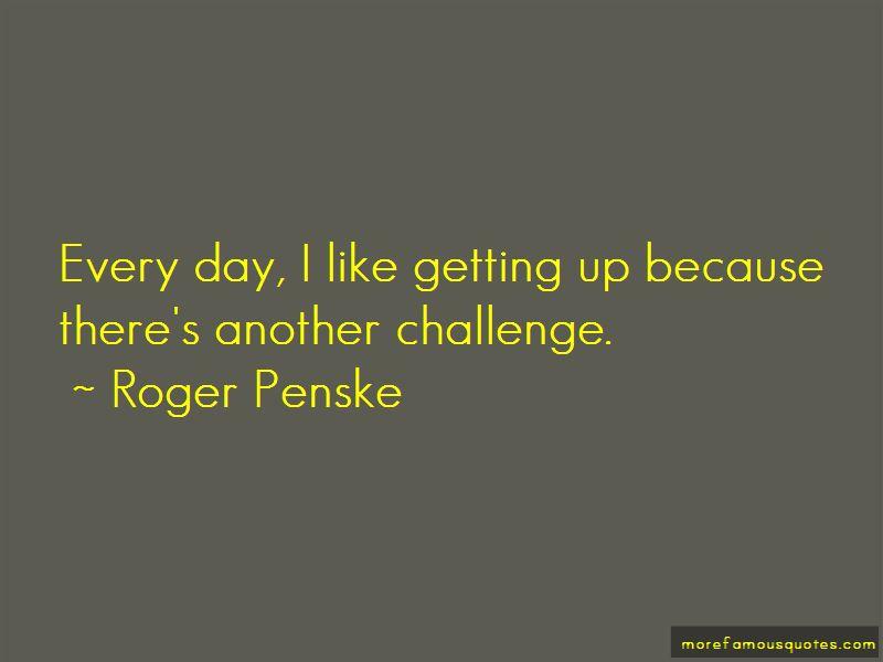 Roger Penske Quotes
