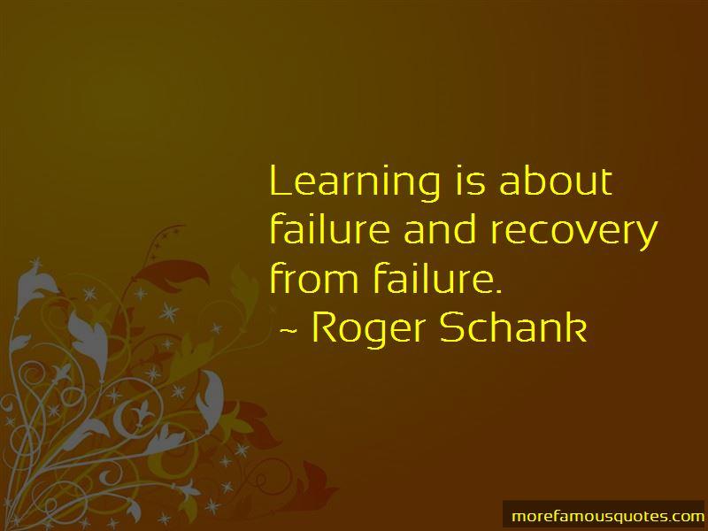 Roger Schank Quotes