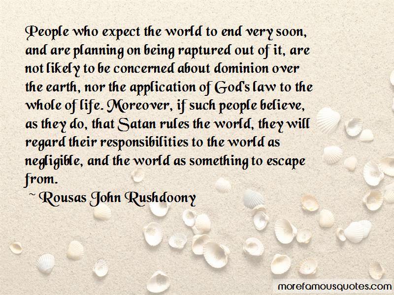 Rousas John Rushdoony Quotes