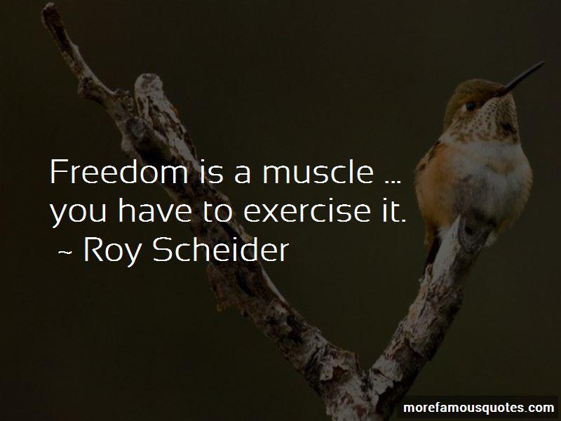 Roy Scheider Quotes Pictures 4