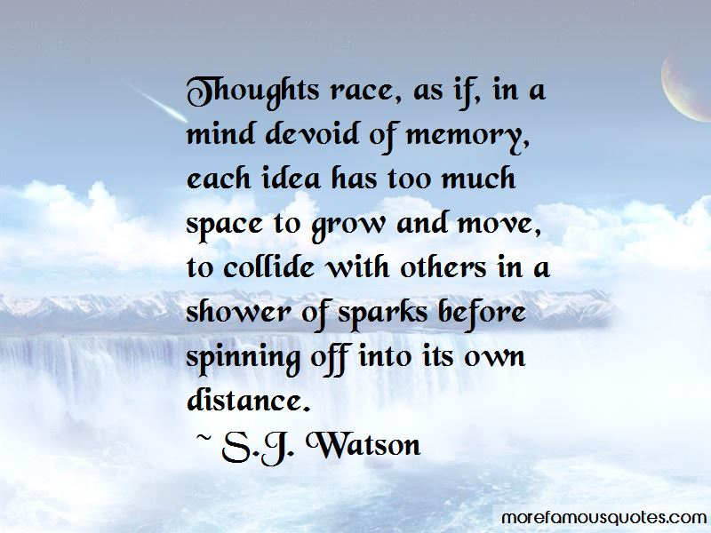 S.J. Watson Quotes Pictures 2