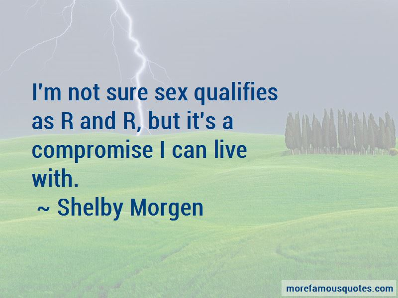 Shelby Morgen Quotes