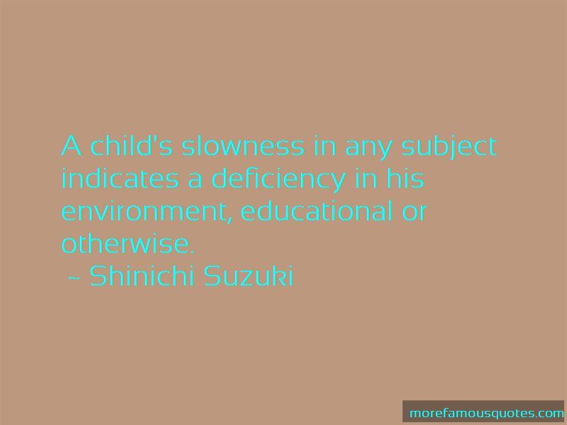 Shinichi Suzuki Quotes Pictures 4