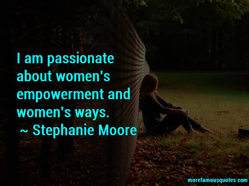 Stephanie Moore Quotes