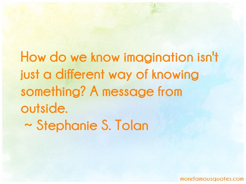 Stephanie S. Tolan Quotes Pictures 3