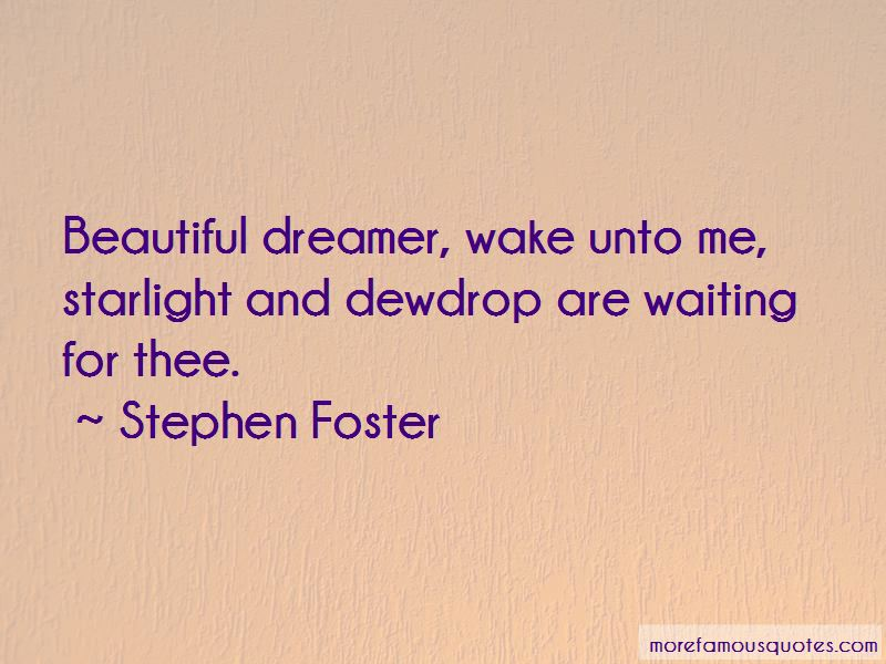 Stephen Foster Quotes Pictures 4