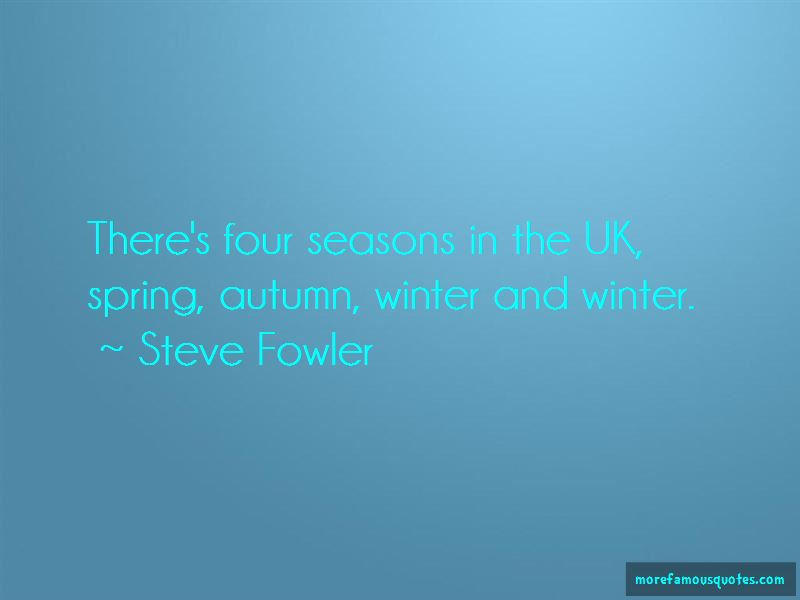 Steve Fowler Quotes Pictures 4