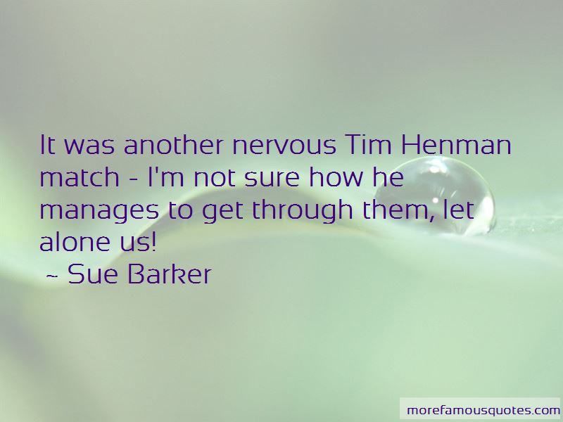 Sue Barker Quotes Pictures 2