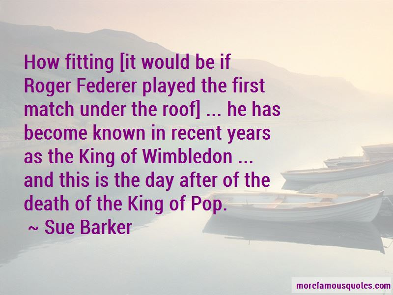 Sue Barker Quotes Pictures 3