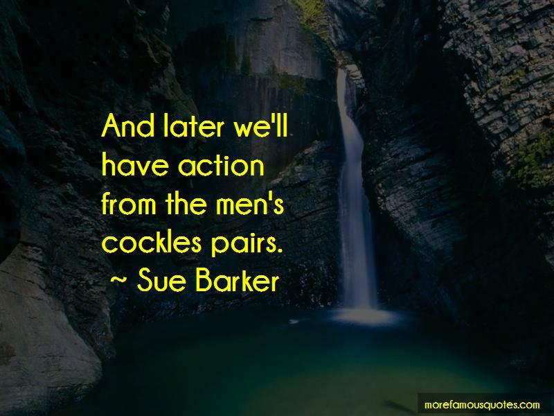 Sue Barker Quotes