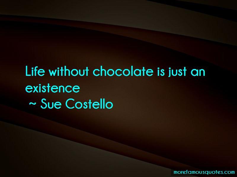 Sue Costello Quotes
