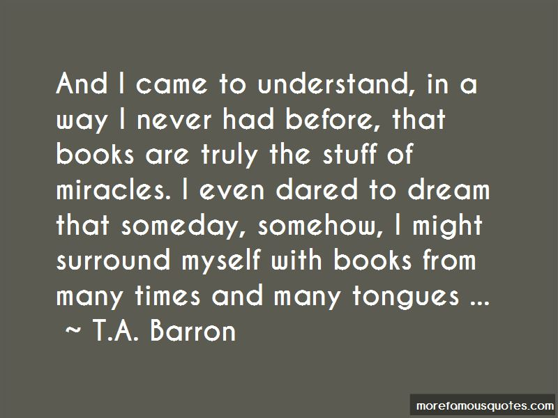 T.A. Barron Quotes Pictures 2