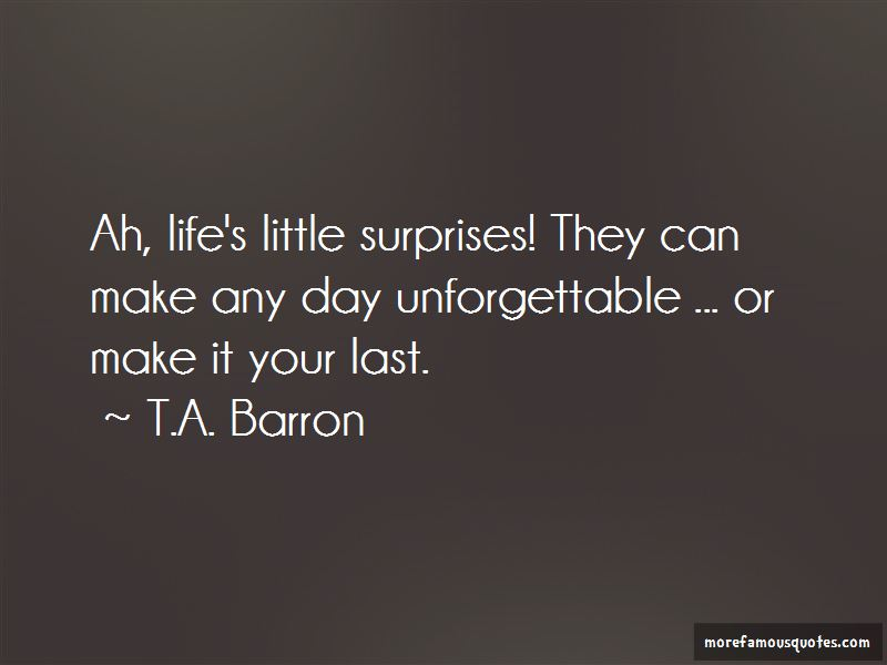 T.A. Barron Quotes Pictures 3