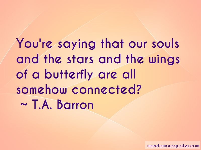 T.A. Barron Quotes Pictures 4