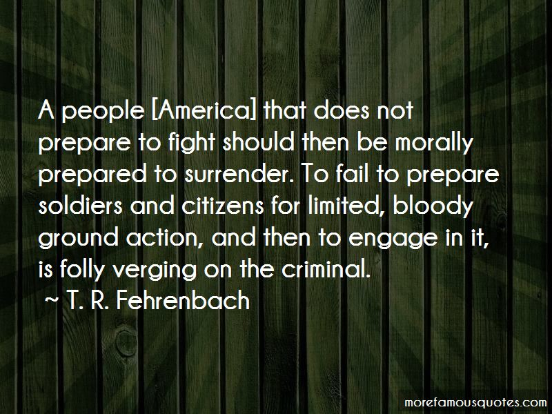 T. R. Fehrenbach Quotes Pictures 3